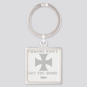 Chrome Wont Get You Home - Maltese Square Keychain
