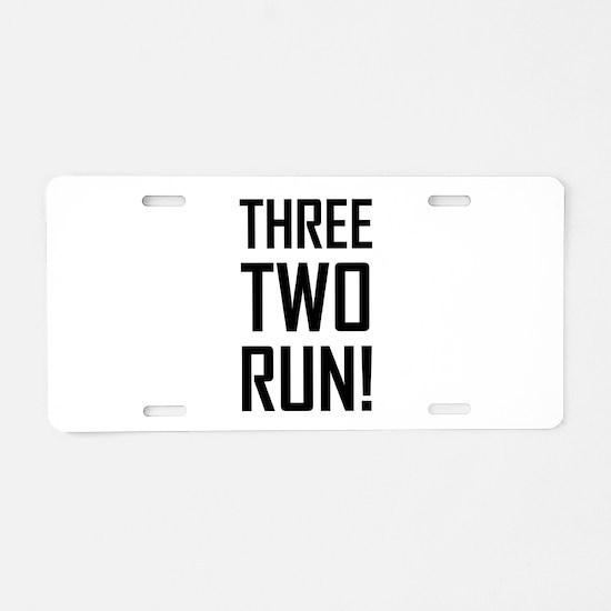 Three Two Run Aluminum License Plate