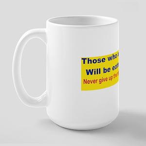 THOSE WHO ACT LIKE SHEEP... bumperstick Large Mug