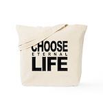 Choose Eternal Life Tote Bag