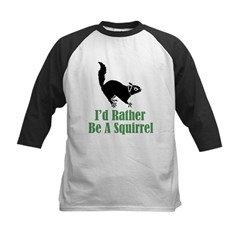 Rather Be A Squirrel Kids Baseball Jersey