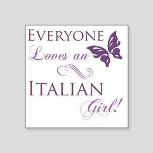 "Everyone Loves An Italian G Square Sticker 3"" x 3"""