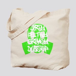 Dirty Filthy Grimey Dubstep Tote Bag