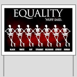 Equality (black) Yard Sign