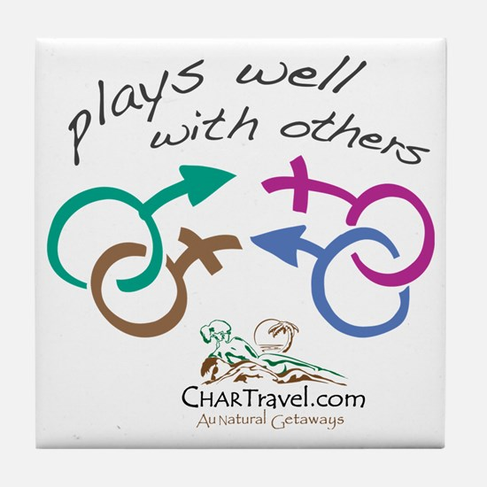 Plays Well with Others 10x10 dark col Tile Coaster