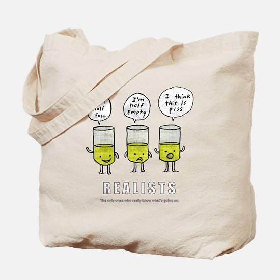 Realist and the two idiots Tote Bag