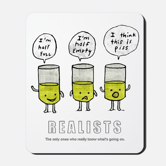 Realist and the two idiots Mousepad