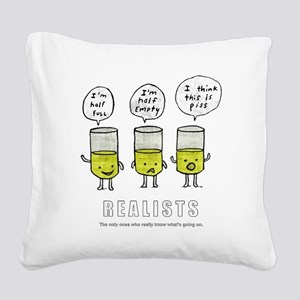 Realist and the two idiots Square Canvas Pillow