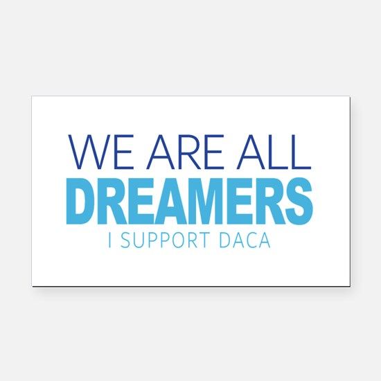 We Are All Dreamers Rectangle Car Magnet