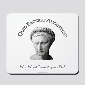 What Would Augustus Do? Mousepad