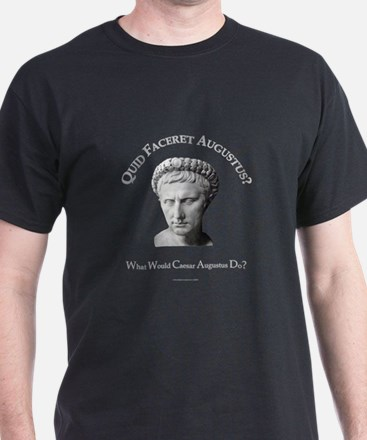 What Would Augustus Do? T-Shirt