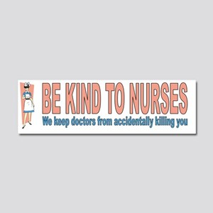 Be kind to nurses Car Magnet 10 x 3