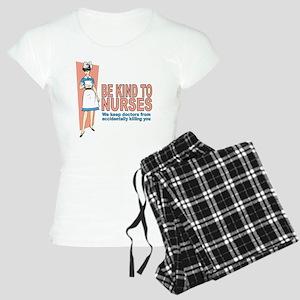 Be kind to nurses... Women's Light Pajamas
