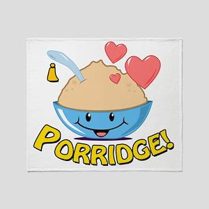 I Love Porridge Throw Blanket