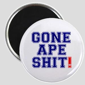 GONE APE SHIT! Magnet