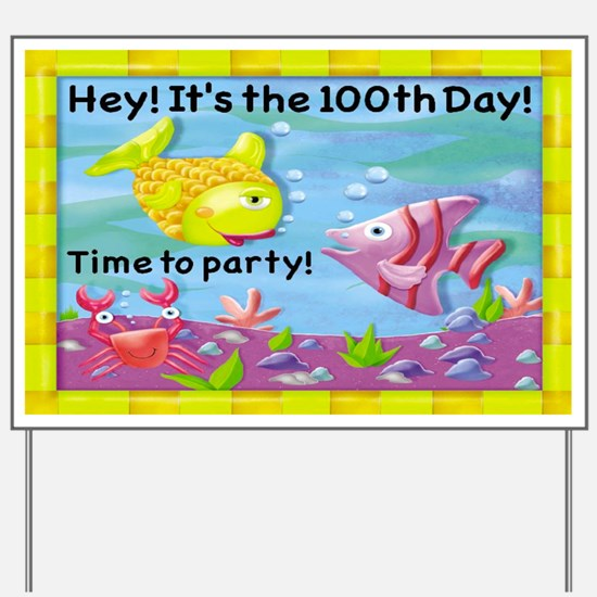100th Day Fish Party Yard Sign