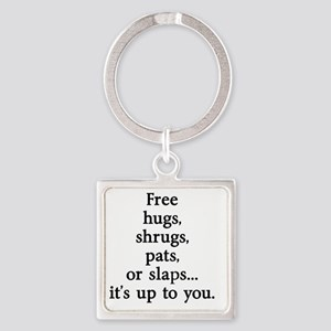 Sarcastic Free Hugs Square Keychain