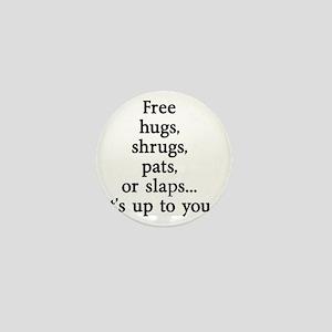 Sarcastic Free Hugs Mini Button