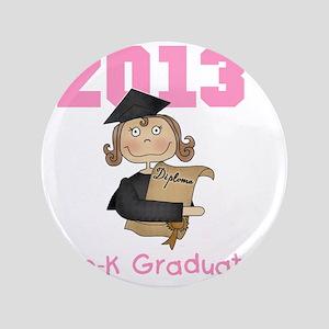 """Girl 2013 Pre-K Graduate 3.5"""" Button"""