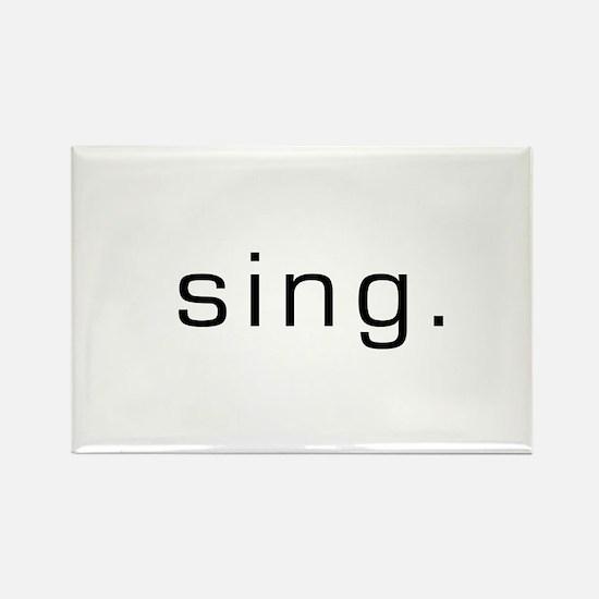 Sing Rectangle Magnet