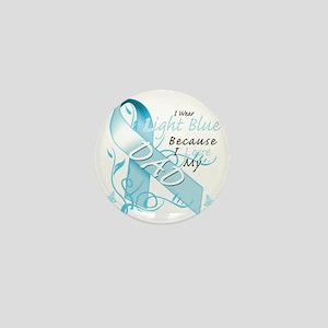 I Wear Light Blue Because I Love My Da Mini Button