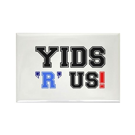 YIDS R US! Rectangle Magnet