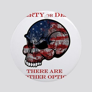 Liberty or Death Round Ornament