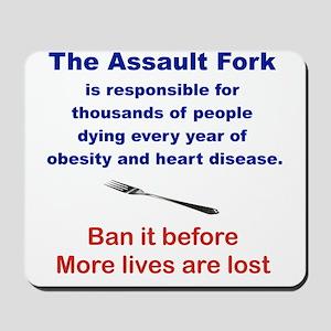 THE ASSAULT FORK... Mousepad