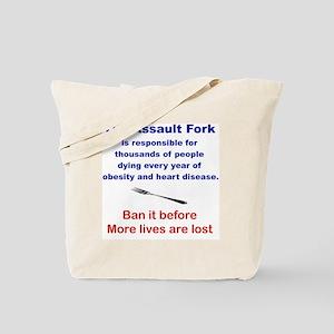 THE ASSAULT FORK... Tote Bag