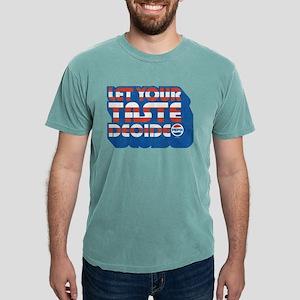 Let Your Taste Decide Mens Comfort Colors Shirt