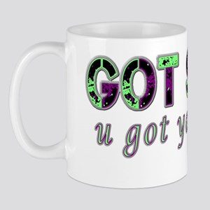 Got your shirt design green Mug