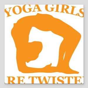 """Yoga Girls are Twisted Square Car Magnet 3"""" x 3"""""""