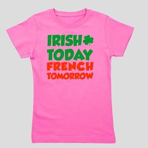 Irish Today French Tomorrow Girl's Tee