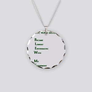 Fact #17, you sister just BL Necklace Circle Charm