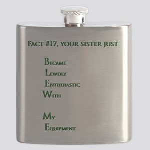 Fact #17, you sister just BLEW ME Flask