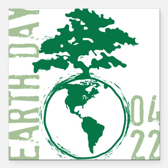 """Earth Day 04/22 Square Car Magnet 3"""" x 3"""""""