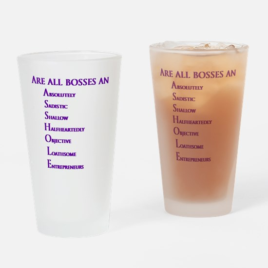 Are all bosses an ASSHOLE Drinking Glass