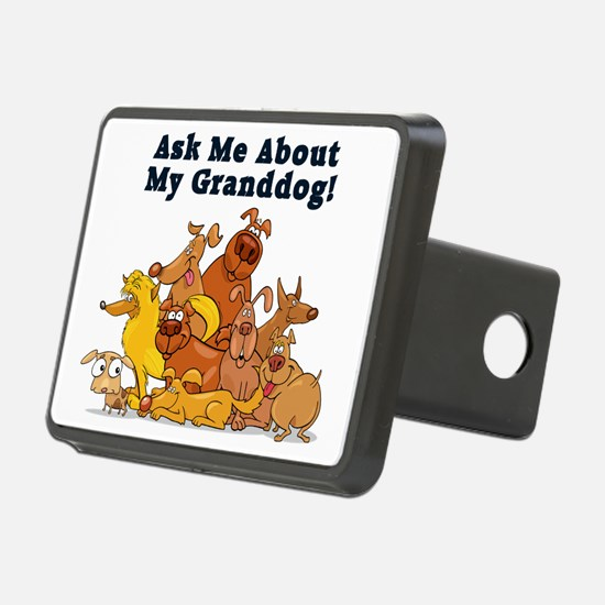 Ask Me About My Granddog Hitch Cover
