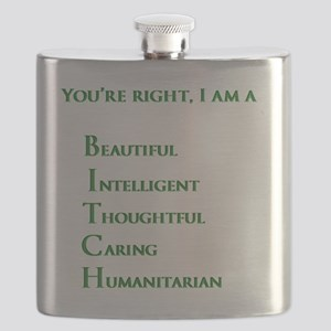 Youre right, I am a BITCH Flask