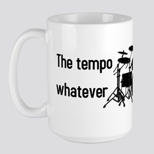 The tempo is what I say (BS-B) Large Mug