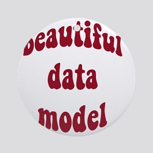 beautiful data model (red) Round Ornament