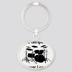 The tempo is what I say (TS-B) Oval Keychain