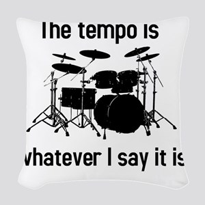 The tempo is what I say (TS-B) Woven Throw Pillow