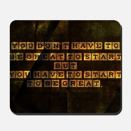 card you dont have to be great to start  Mousepad