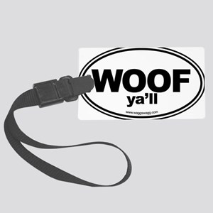 WOOF Yall Black Large Luggage Tag