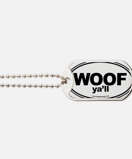 WOOF Yall Black Dog Tags