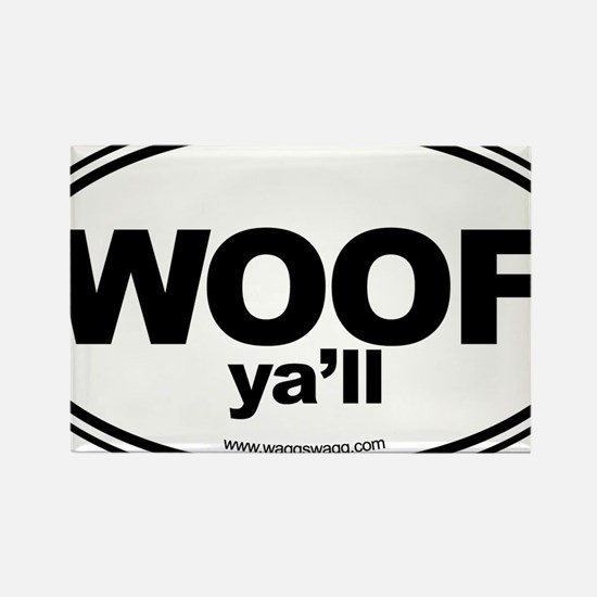 WOOF Yall Black Rectangle Magnet