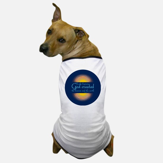 Genesis 1 1  Bible Verse Sunrise Dog T-Shirt