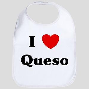 I love Queso Bib