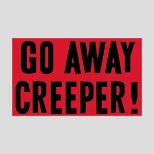 go-away-creeper_13-5x13-5 Wall Decal